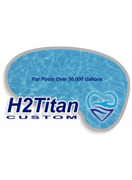 H2Titan Hyper Water System - Pools Over 50,000 Gallons